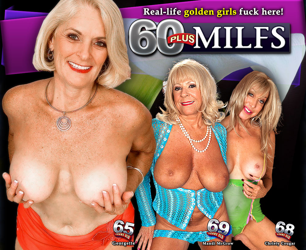 Enter 60 Plus MILFs