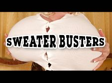 Sweater busters. Sweater Busters Sweaters are for stretching and busting. In this video montage, we feature a diverse group of expert bra-destroyers to demonstrate: Hitomi, Jenna Valentine, Melissa Manning and the ultimate top-annihilator Beshine.  I was fitted when I was 16 and almost passed out when they told me I was a G-cup, Melissa once said in the SCORE models' dressing room. I didn't know that size existed. Melissa needs to buy stretchy tops.  As for Beshine who's gone even bigger up top, the German busen star said I am really proud of my boobs, and I like when men look at me. Sometimes they are shy and make believe they're not looking. It's okay. I think that is cute.   See More of Jenna Valentine at SCORELAND.COM!