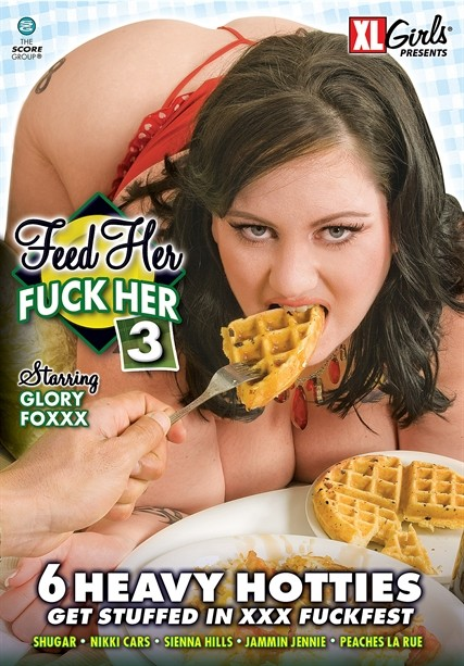 FEED HER FUCK HER #3 DVD cover image