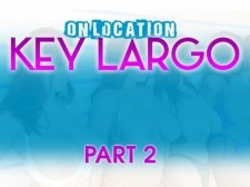 ON LOCATION KEY LARGO PART 2